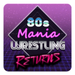 80s Mania Wrestling Returns 1.0.67 MOD Unlimited Money for android