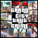 Grand City Thug Crime Gangster Action Game 2021 MOD Unlimited Money for android